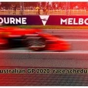On the Way to Australian GP 2020: race schedule