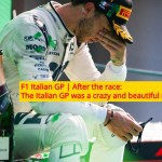 F1 Italian GP | After the race: The Italian GP was a crazy and beautiful race